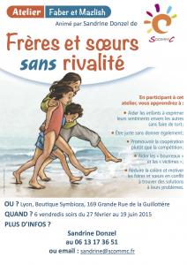 Affiche atelier Faber et Mazlish jalousies et rivalités dans la fratrie Lyon 2015