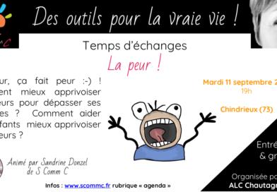 Temps d'échanges «apprivoiser la peur» – Chindrieux (Savoie) – 11 septembre 2018