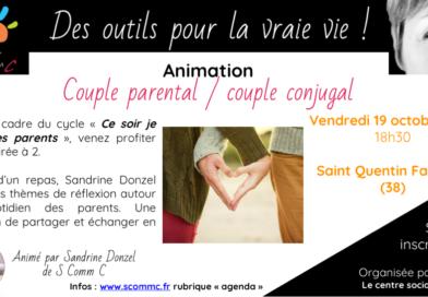 Animation «couple parental / couple conjugal» – Saint Quentin Fallavier (Isère) – vendredi 19 octobre