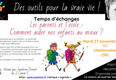 Temps d'échanges entre parents «Les parents et l'école : comment aider au mieux nos enfants ?» – mardi 27 novembre 2018 – Villefontaine (Isère)