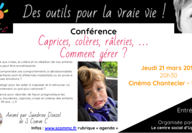 Conférence «gérer les colères, caprices, crises et râleries des enfants (et des adultes)» – Ugine (Savoie) – jeudi 21 mars 2019