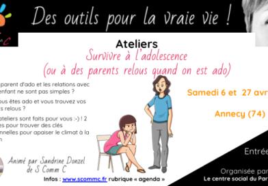 Atelier pour les ados et leurs parents – Annecy (Haute Savoie) – avril 2019
