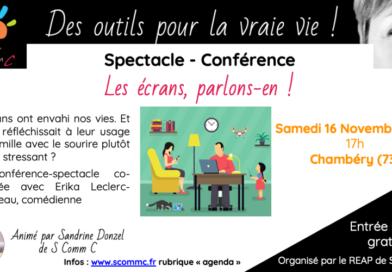 Conférence spectacle «les écrans j'en mange, mes enfants aussi. Et alors ? … parlons-en !» – Chambéry (Savoie)