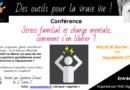 Conférence «Stress familial et charge mentale, comment s'en libérer ?» – Aiguebelle (Savoie)