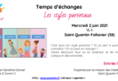 Temps d'échanges «c'est quoi ton style parental ?» – Saint Quentin Fallavier