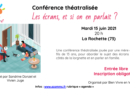 Conférence «les écrans, et si on en parlait ?» – La Rochette